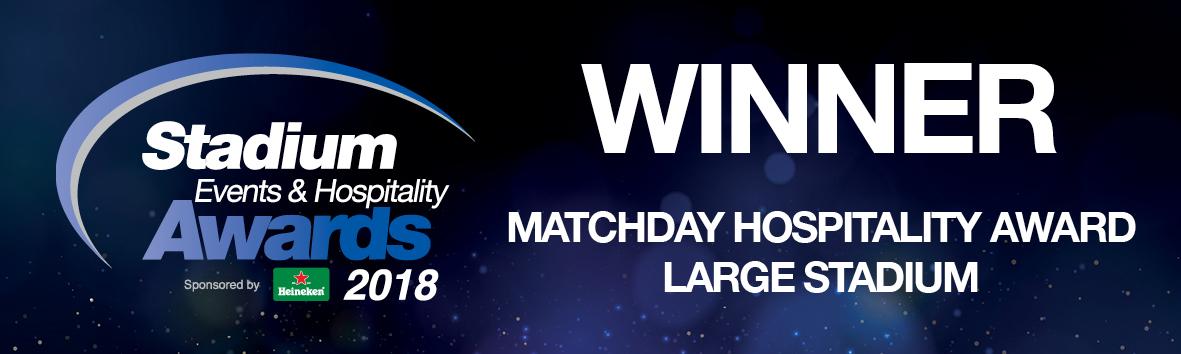 Winner - Matchday Hospitality Award - Large Stadium 2018